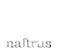 Naftrus